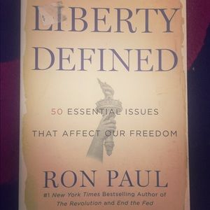 Liberty Defined, author is Ron Paul
